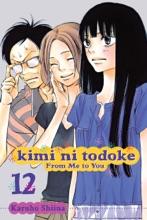 Kimi Ni Todoke: From Me To You, Vol. 12
