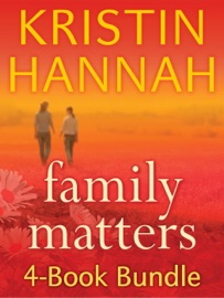 Kristin Hannah's Family Matters 4-Book Bundle PDF Download