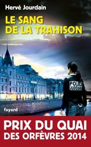 Le Sang de la trahison da Hervé Jourdain