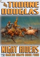 Rancho Bravo 4: Night Riders