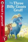 The Three Billy Goats Gruff - Read It Yourself With Ladybird Enhanced Edition