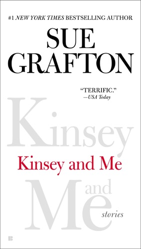 Sue Grafton - Kinsey and Me