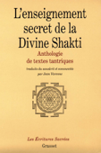 L'enseignement secret de la Divine Shakti