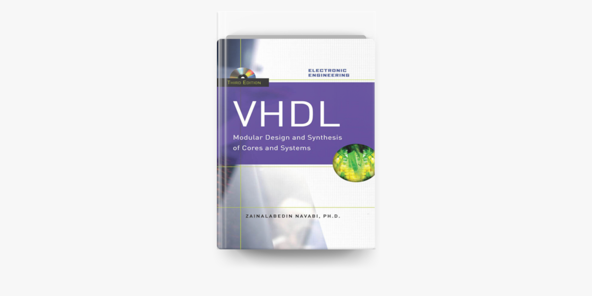 Vhdl Modular Design And Synthesis Of Cores And Systems Third Edition En Apple Books