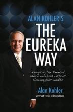 Alan Kohler's The Eureka Way