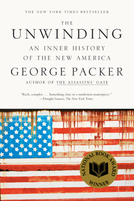 The Unwinding - George Packer book