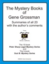 The Mystery Books Of Gene Grossman Summaries With The Authors Comments