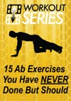 15 Ab Exercises You Have Never Done But Should