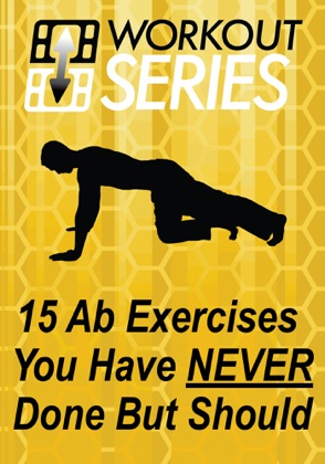 15 Ab Exercises You Have Never Done But Should book cover