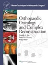 Orthopaedic Oncology And Complex Reconstruction