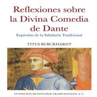 Reflexiones sobre la Divina Comedia de Dante