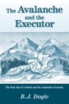 The Avalanche And The Executor