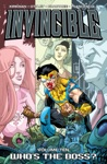 Invincible Vol 10 Whos The Boss