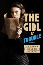 The Girl Is Trouble