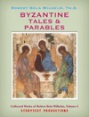 Byzantine Tales And Parables