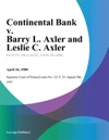Continental Bank V Barry L Axler And Leslie C Axler