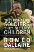 They Fight Like Soldiers, They Die Like Children