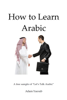 Adam Yacoub - How to Learn Arabic artwork