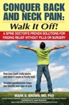 Conquer Back And Neck Pain - Walk It Off
