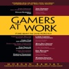 Gamers at Work