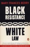 Black ResistanceWhite Law