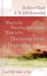 What To Do When You Dont Know What To Do Discouragement And   Depression