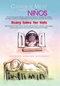 Cuentos De Miedo Para Niños Scary Tales For Kids Summary