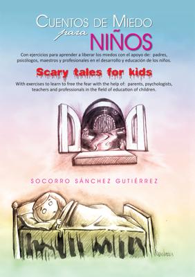 Cuentos De Miedo Para Niños Scary Tales For Kids - Socorro Sánchez Gutiérrez book