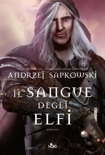 Andrzej Sapkowski - Il sangue degli elfi