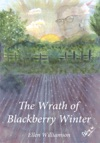 The Wrath Of Blackberry Winter