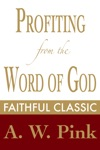 Profiting From The Word Of God