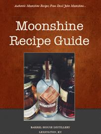 Moonshine Recipe Guide