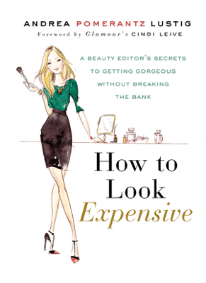 How to Look Expensive - Andrea Pomerantz Lustig book