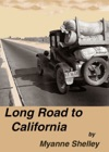 Long Road To California