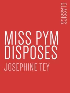 Miss Pym Disposes Door Josephine Tey Boekomslag