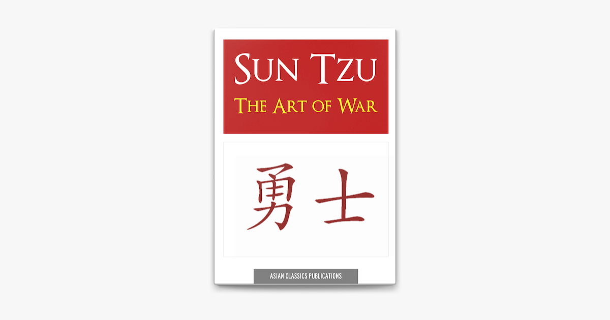 The Art of War - Sun Tzu, Sunzi & Sun Wu