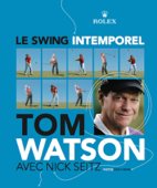 Golf : Le swing intemporel