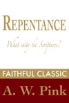 Repentance - What Saith The Scriptures
