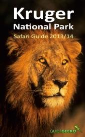Kruger National Park Safari Guide 2013/2014
