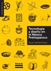 Tecnologa Y Diseo En El Mxico Prehispnico