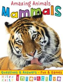 AMAZING ANIMALS: MAMMALS