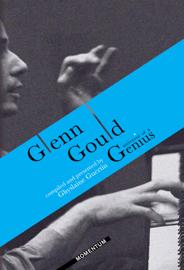 Glenn Gould Universe of a Genius (Enhanced Edition)