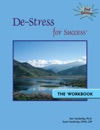 De-Stress For Success The Workbook Second Edition
