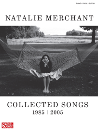 Natalie Merchant - Collected Songs, 1985-2005 (Songbook)