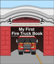 My First Fire Truck Book