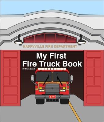 My First Fire Truck Book