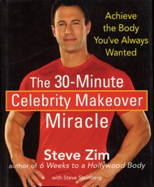 THE 30-MINUTE CELEBRITY MAKEOVER MIRACLE