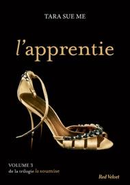 LAPPRENTIE - LA SOUMISE VOL. 3