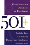 501 Great Interview Questions For Employers And The Best Answers For Prospective Employees