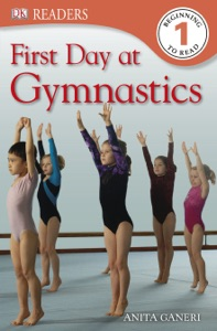 DK Readers L1: First Day at Gymnastics (Enhanced Edition)